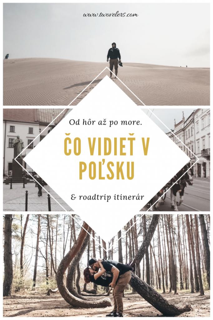 Čo vidieť v Poľsku. Historické mestá, more, púšť, jazerá a hrady to všetko nájdeš v článku.