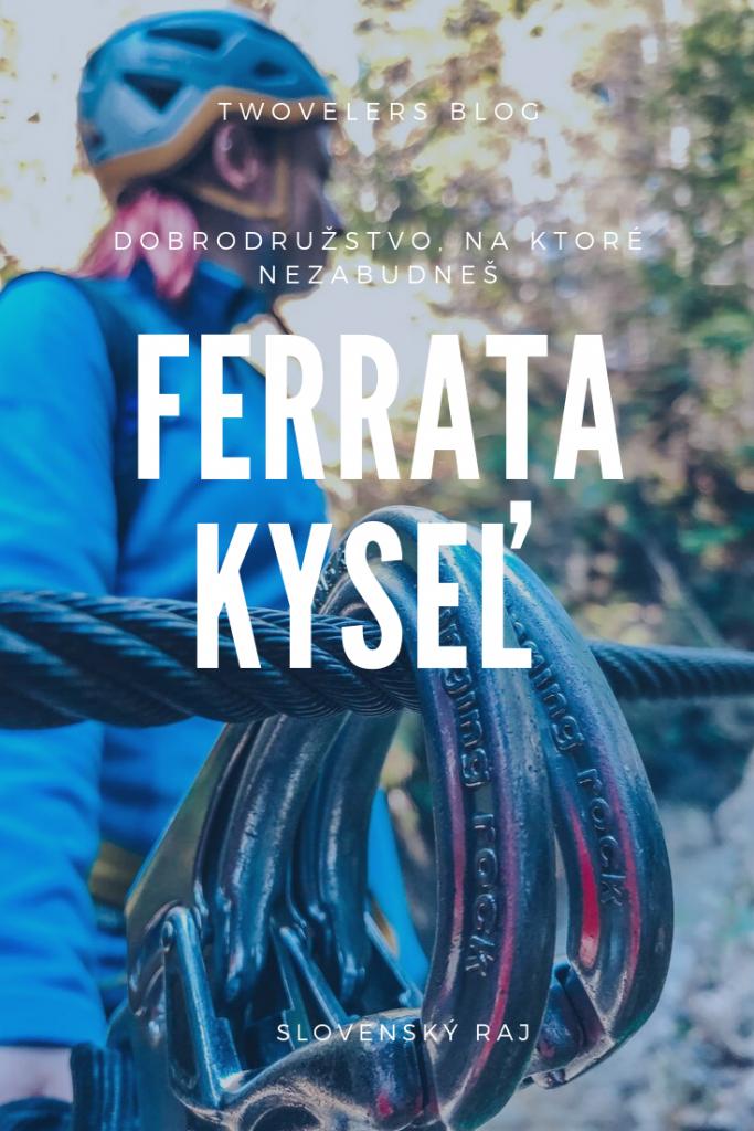 Ferrata Kyseľ v Slovenskom raji.